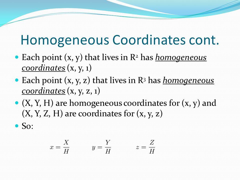 Homogeneous Coordinates cont.