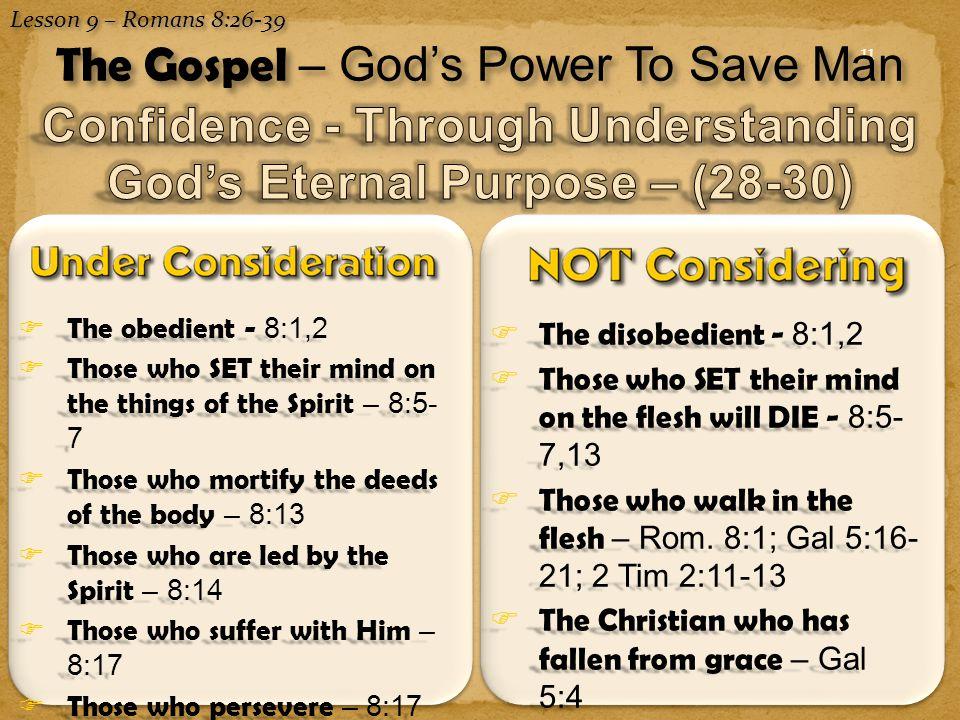 Confidence - Through Understanding God's Eternal Purpose – (28-30)
