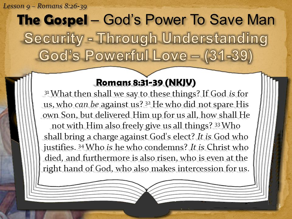 Security - Through Understanding God's Powerful Love – (31-39)