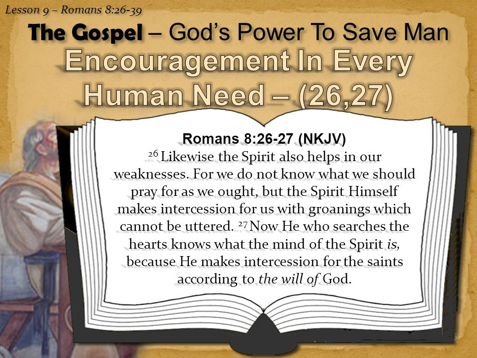 Encouragement In Every Human Need – (26,27)