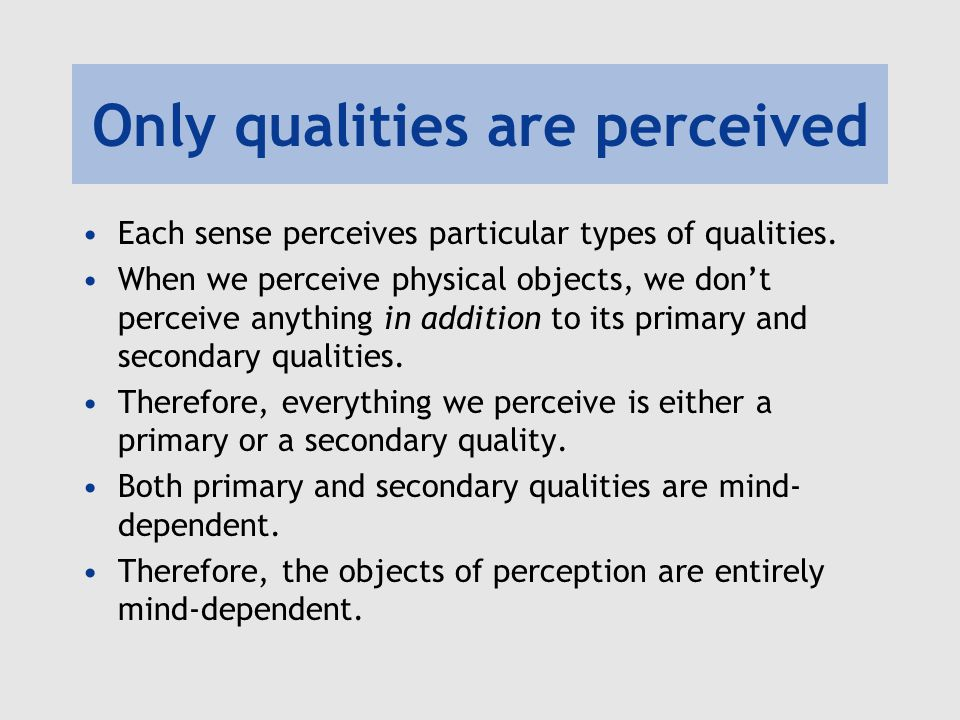 Only qualities are perceived