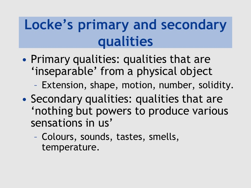 Locke's primary and secondary qualities