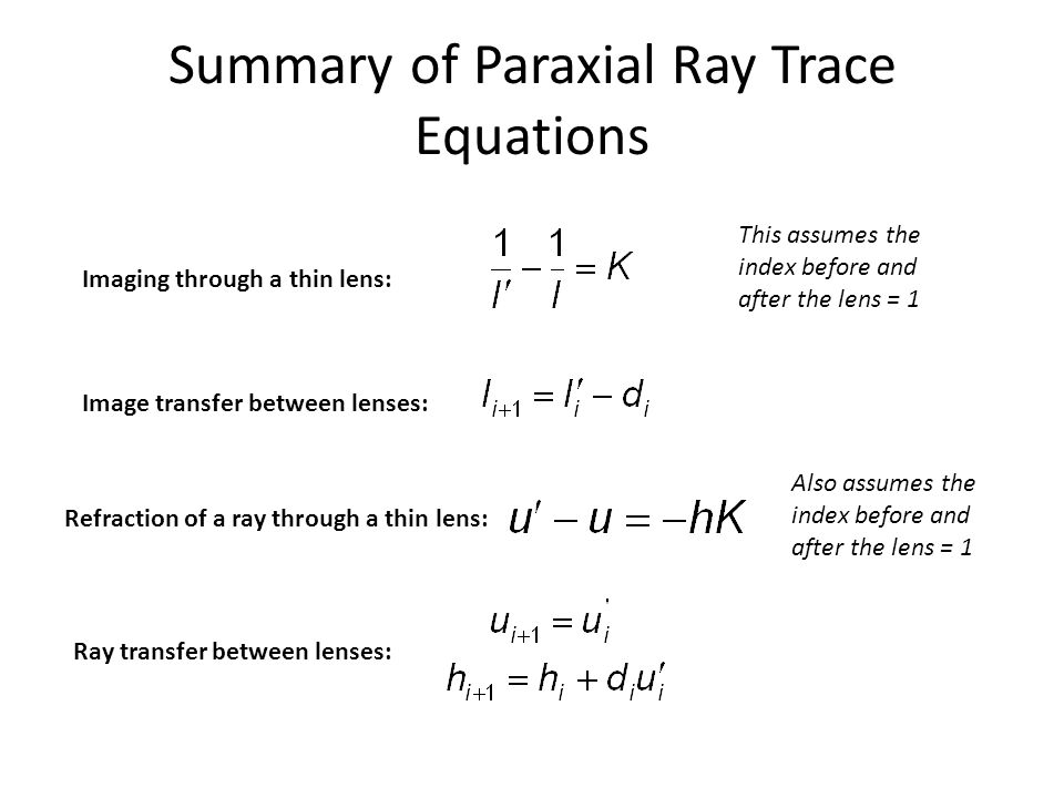 Summary of Paraxial Ray Trace Equations