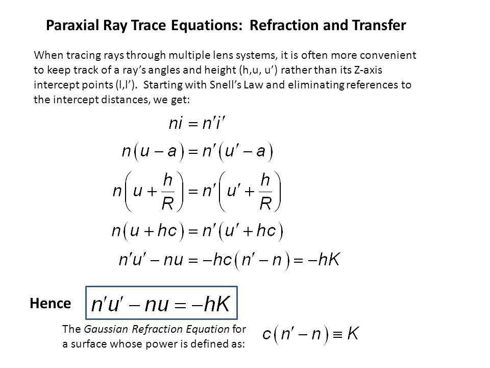 Paraxial Ray Trace Equations: Refraction and Transfer