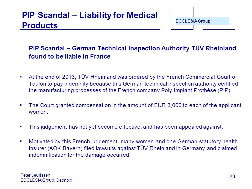 PIP Scandal – Liability for Medical Products