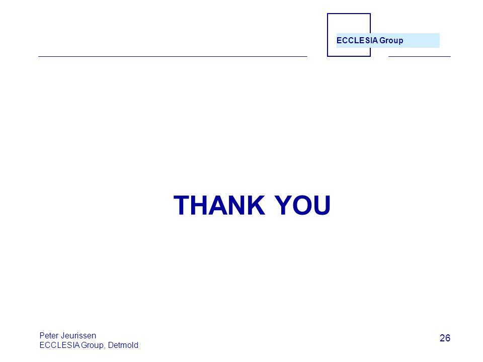 THANK YOU Peter Jeurissen ECCLESIA Group, Detmold