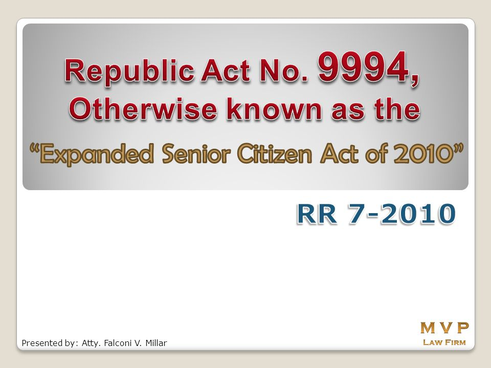 Republic Act No. 9994, Otherwise known as the
