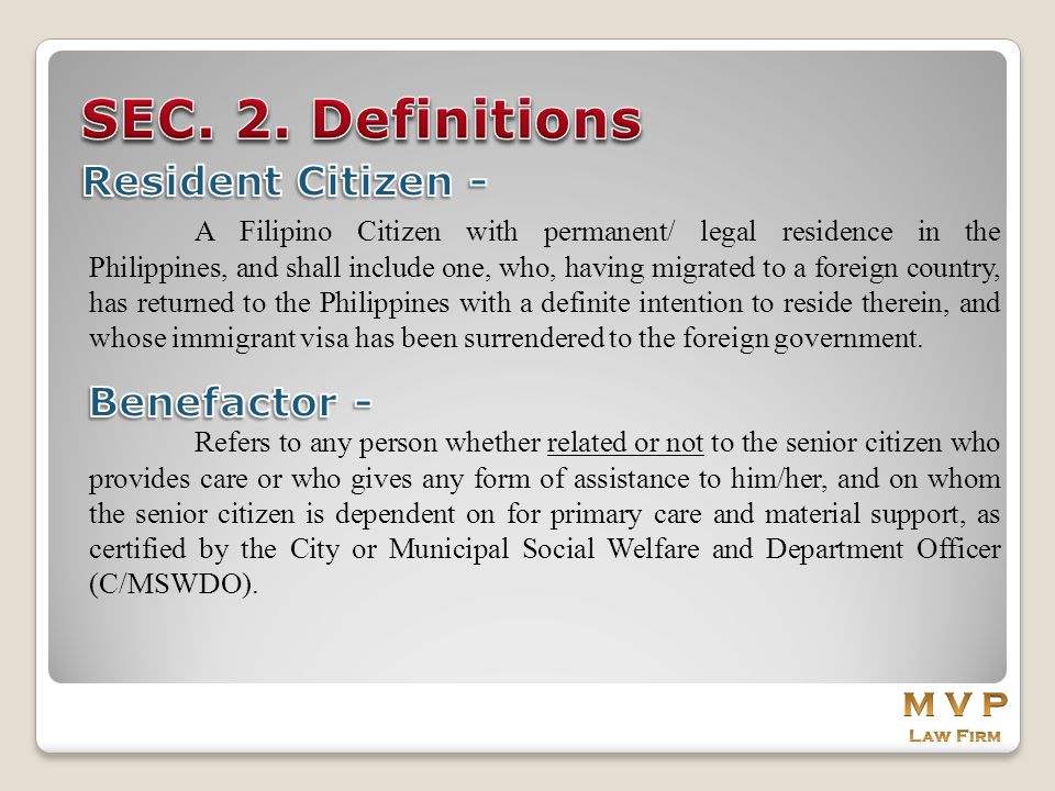 SEC. 2. Definitions Resident Citizen - Benefactor - M V P