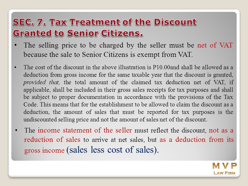 SEC. 7. Tax Treatment of the Discount Granted to Senior Citizens.