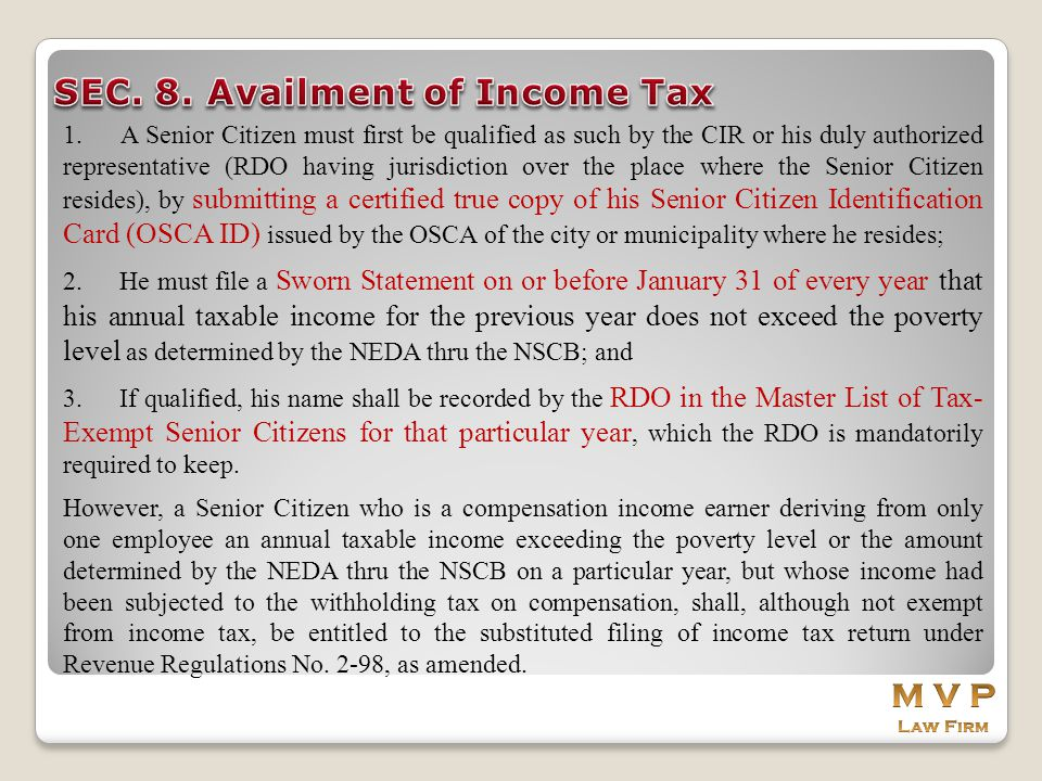 SEC. 8. Availment of Income Tax