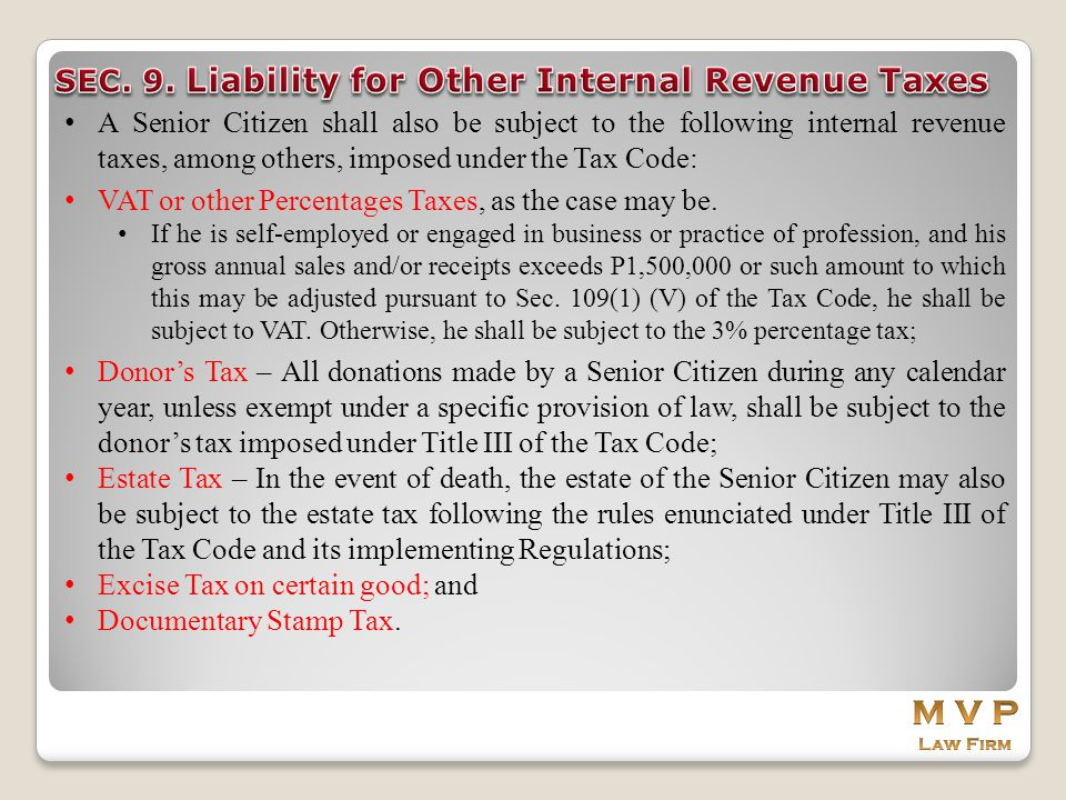 M V P SEC. 9. Liability for Other Internal Revenue Taxes