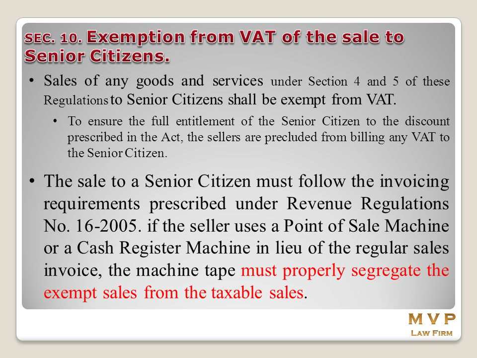 SEC. 10. Exemption from VAT of the sale to Senior Citizens.