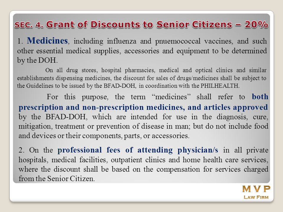 SEC. 4. Grant of Discounts to Senior Citizens – 20%