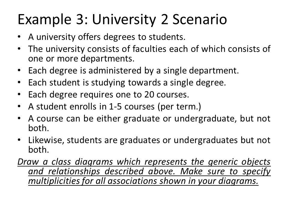 Example 3: University 2 Scenario