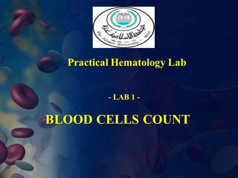 Practical Hematology Lab