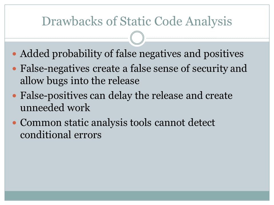 Drawbacks of Static Code Analysis
