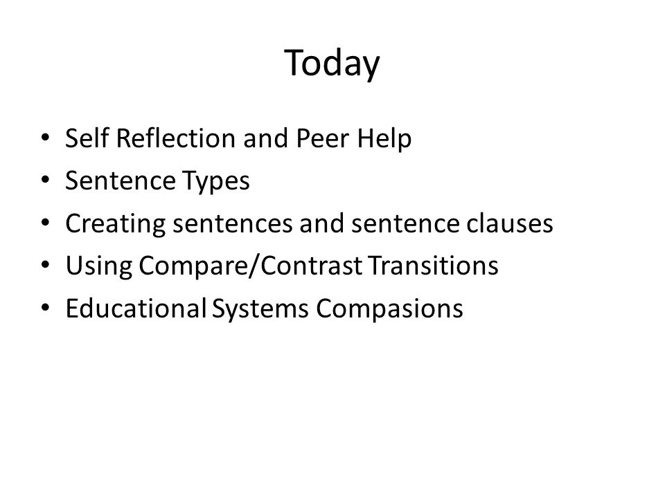 Today Self Reflection and Peer Help Sentence Types