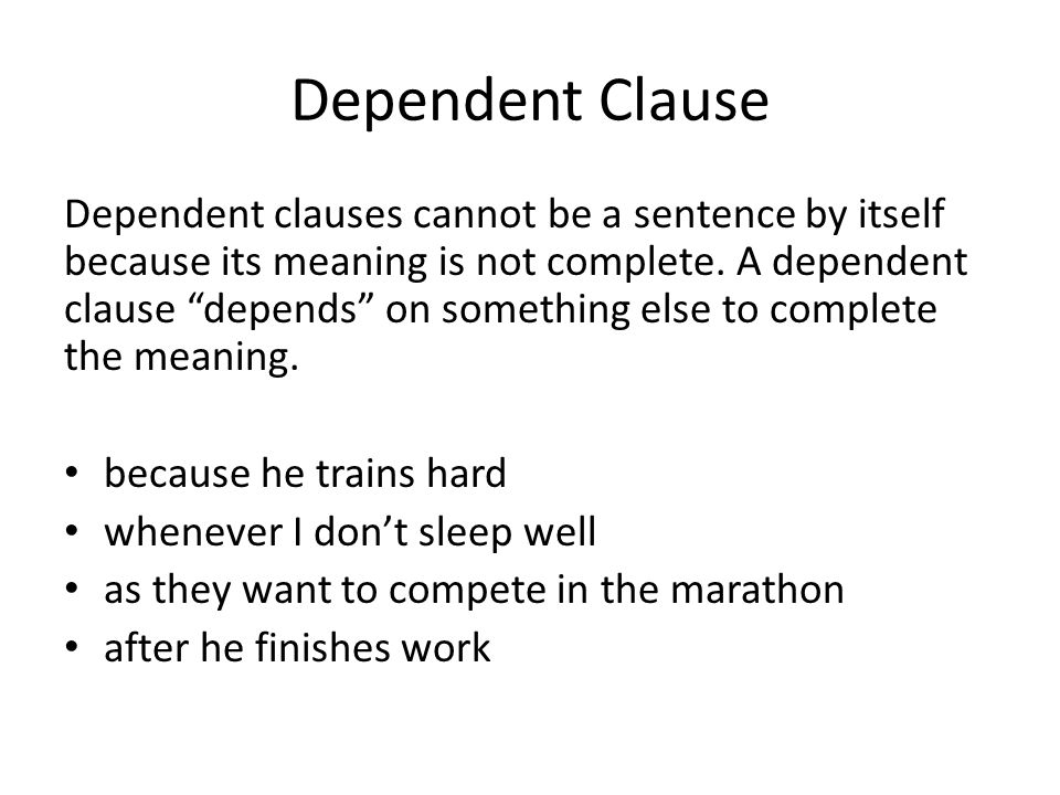 Dependent Clause