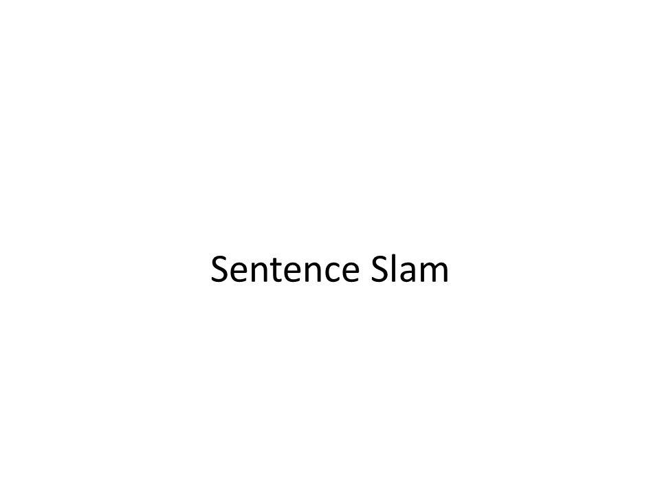 Sentence Slam