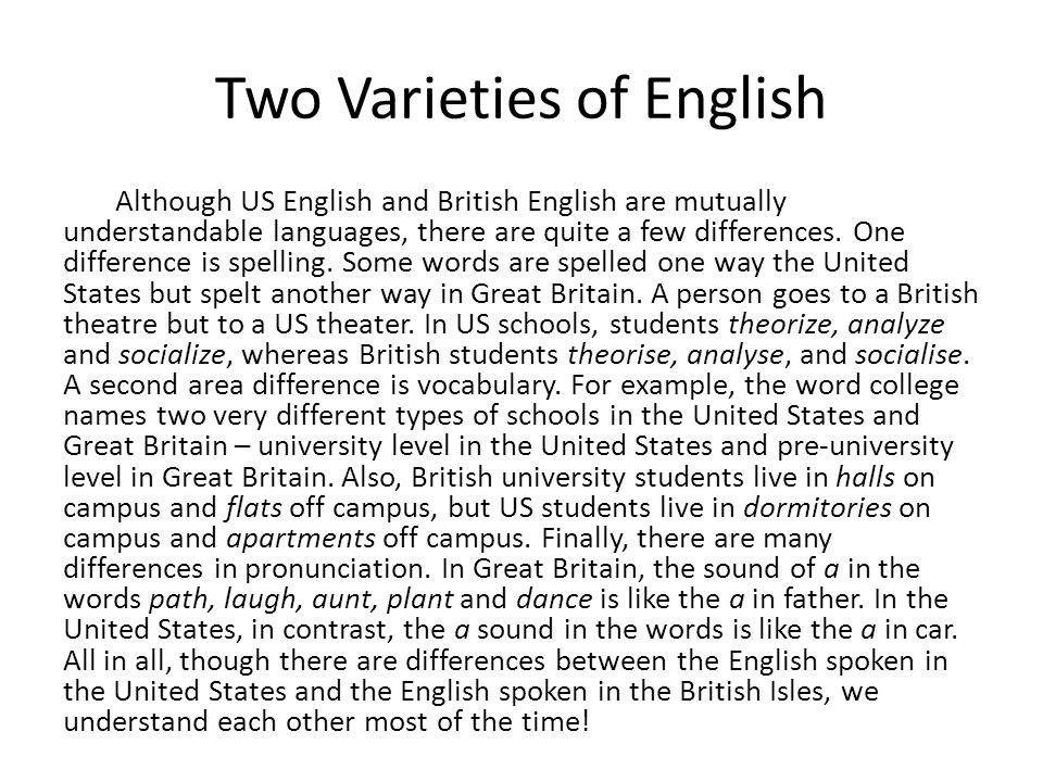 Two Varieties of English