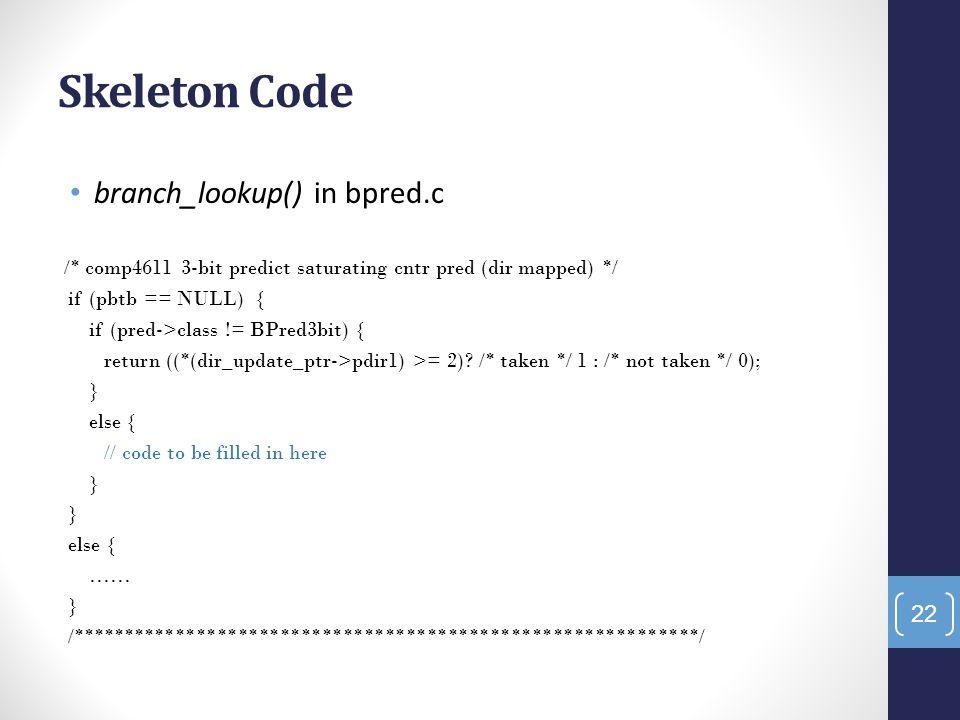 Skeleton Code branch_lookup() in bpred.c