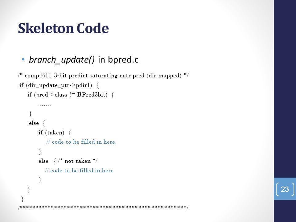 Skeleton Code branch_update() in bpred.c