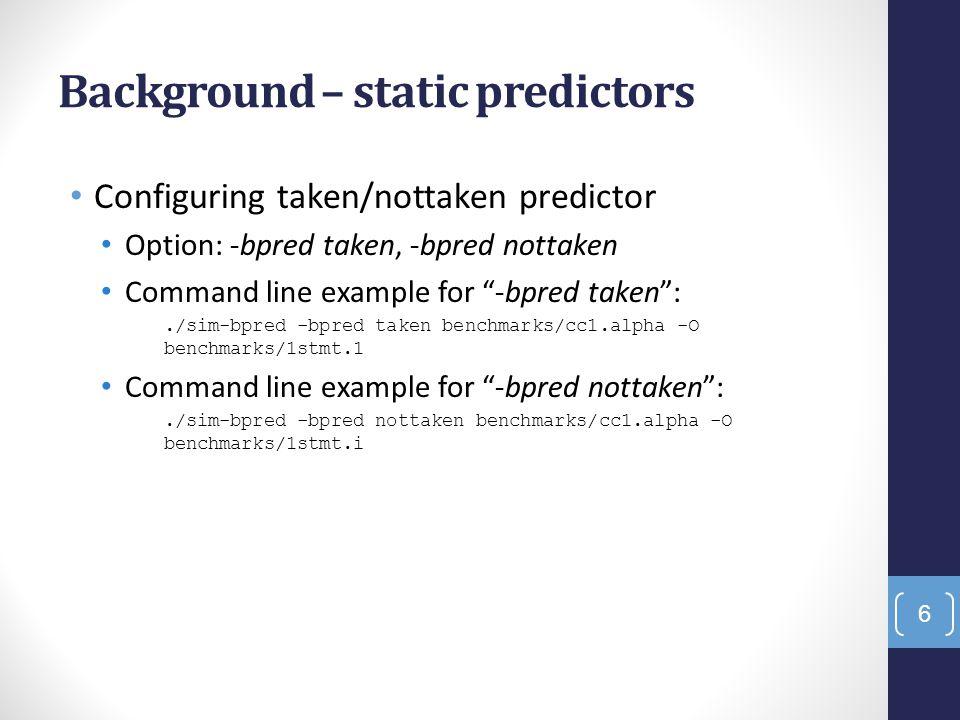 Background – static predictors