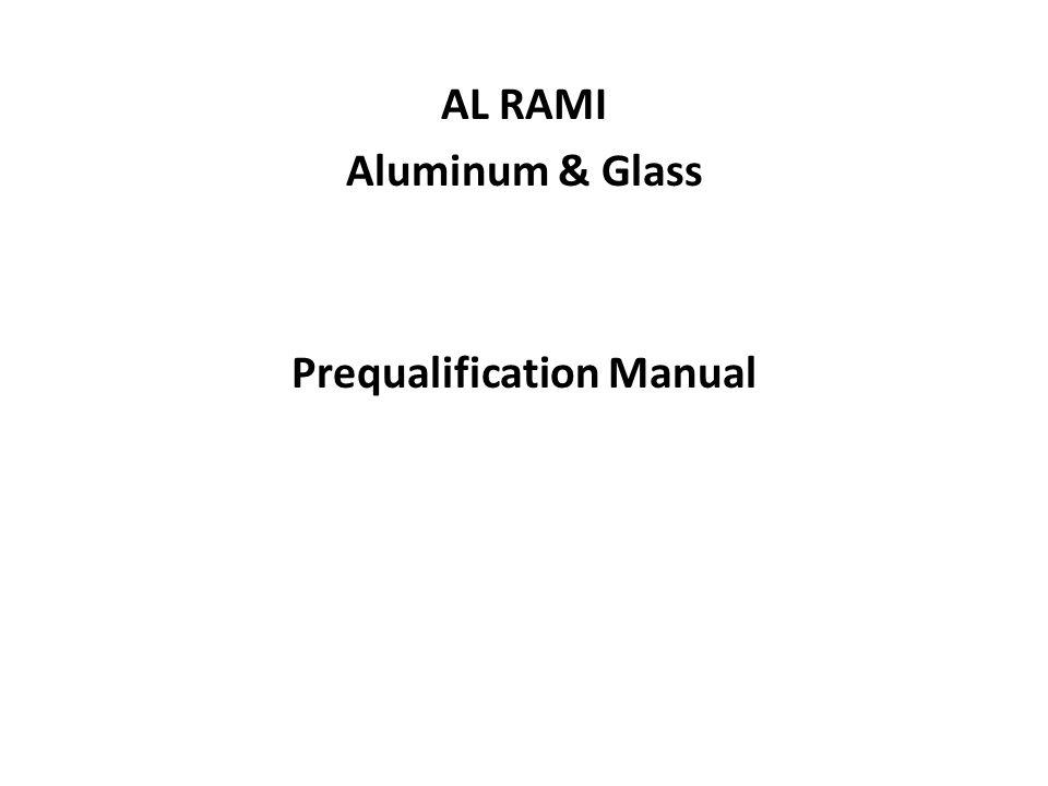 AL RAMI Aluminum & Glass Prequalification Manual