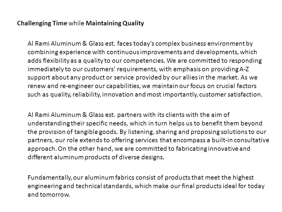 Challenging Time while Maintaining Quality
