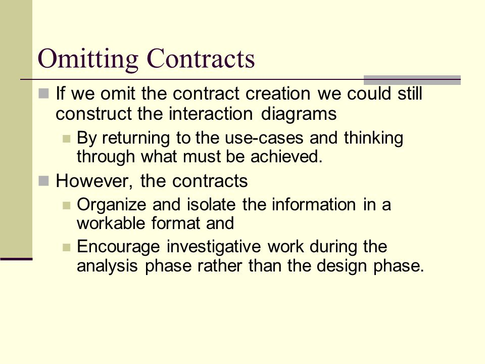 Omitting Contracts If we omit the contract creation we could still construct the interaction diagrams.