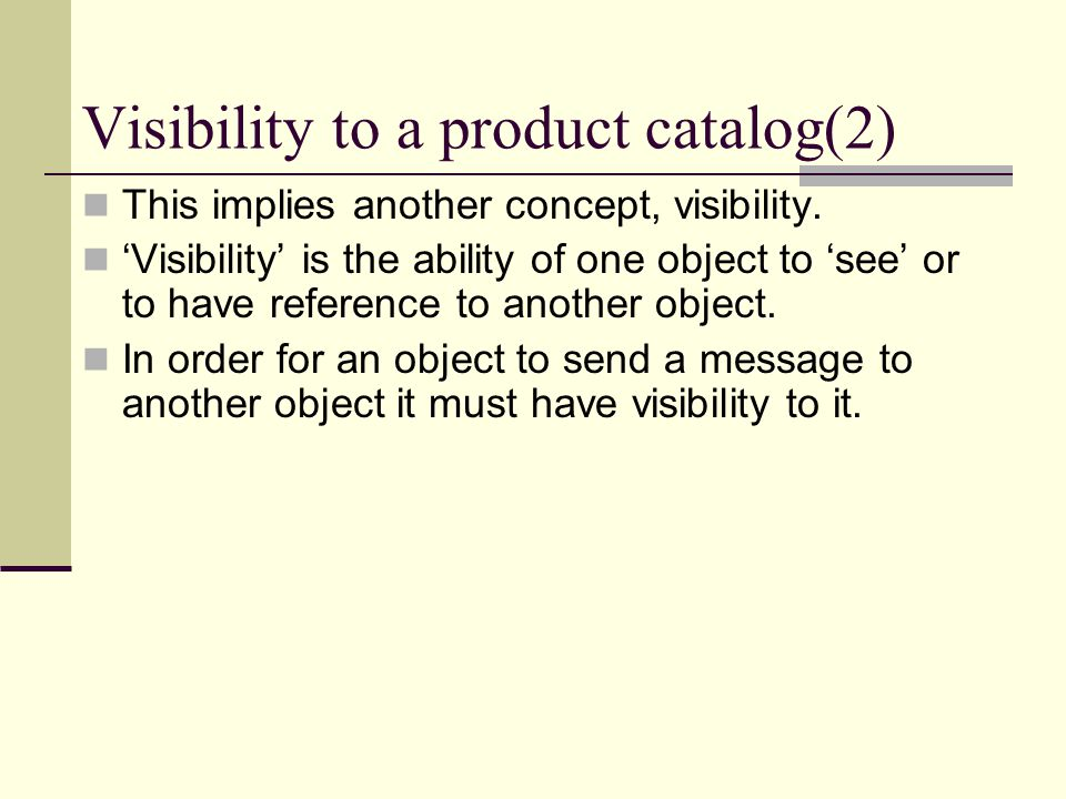 Visibility to a product catalog(2)