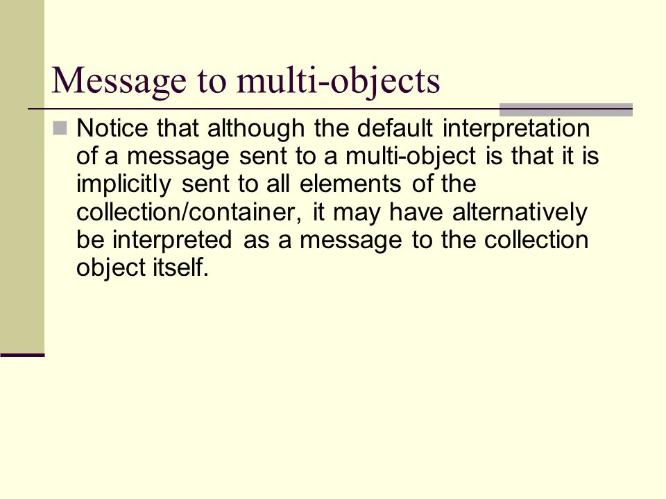 Message to multi-objects