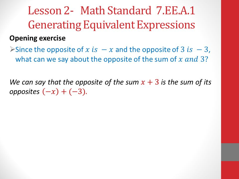 Lesson 2- Math Standard 7.EE.A.1 Generating Equivalent Expressions
