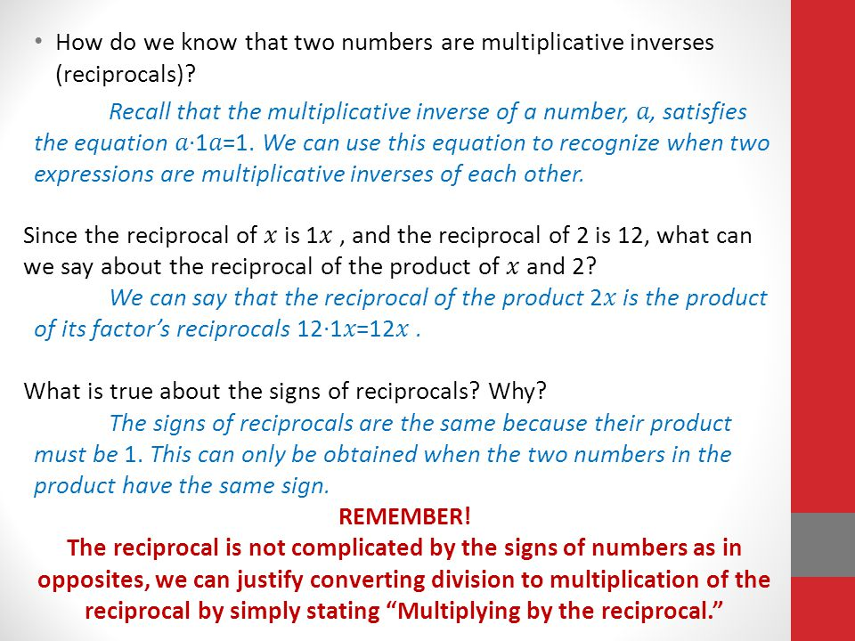 How do we know that two numbers are multiplicative inverses (reciprocals)