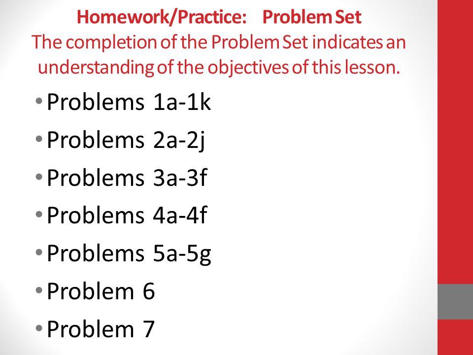 Problems 1a-1k Problems 2a-2j Problems 3a-3f Problems 4a-4f