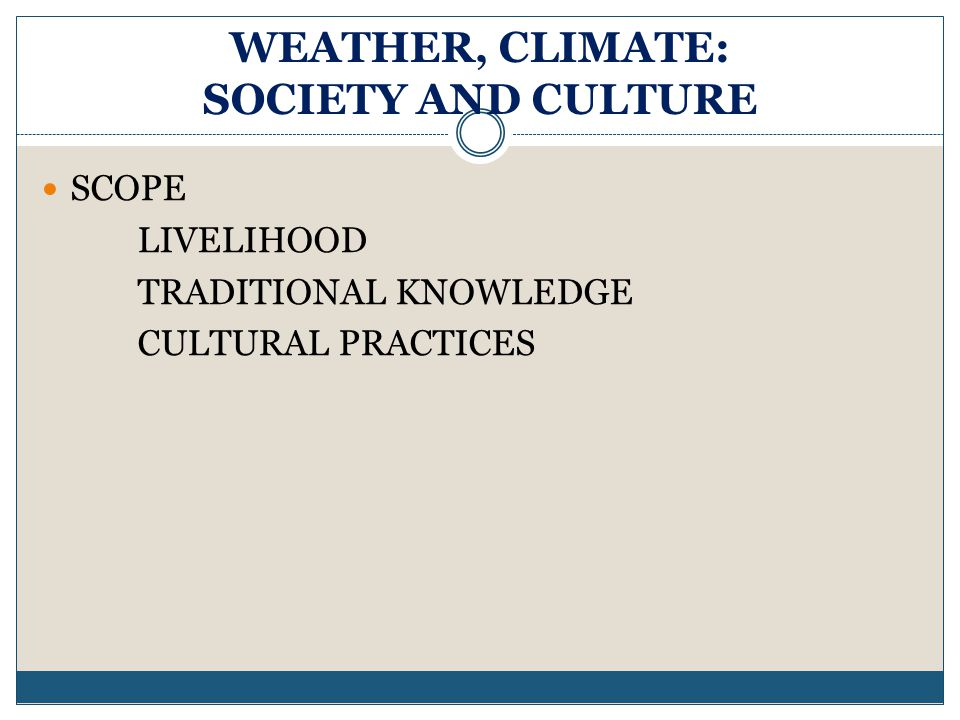 WEATHER, CLIMATE: SOCIETY AND CULTURE