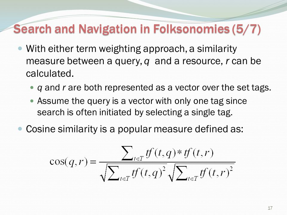 Search and Navigation in Folksonomies (5/7)