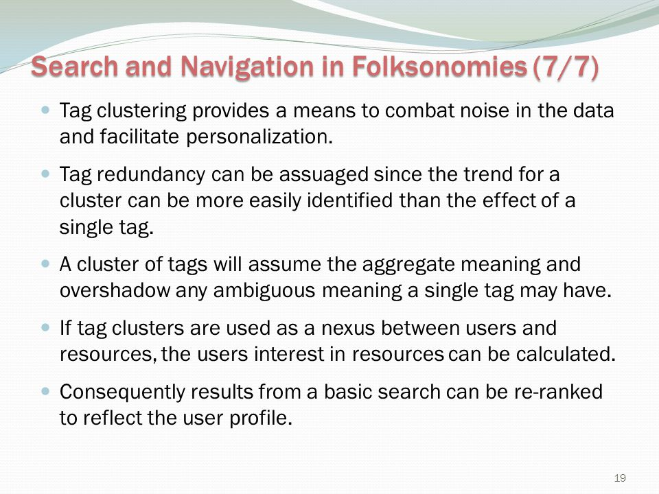 Search and Navigation in Folksonomies (7/7)