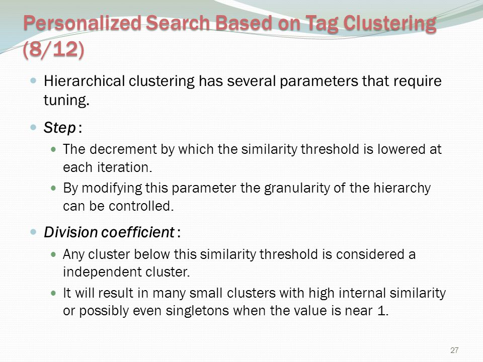 Personalized Search Based on Tag Clustering (8/12)