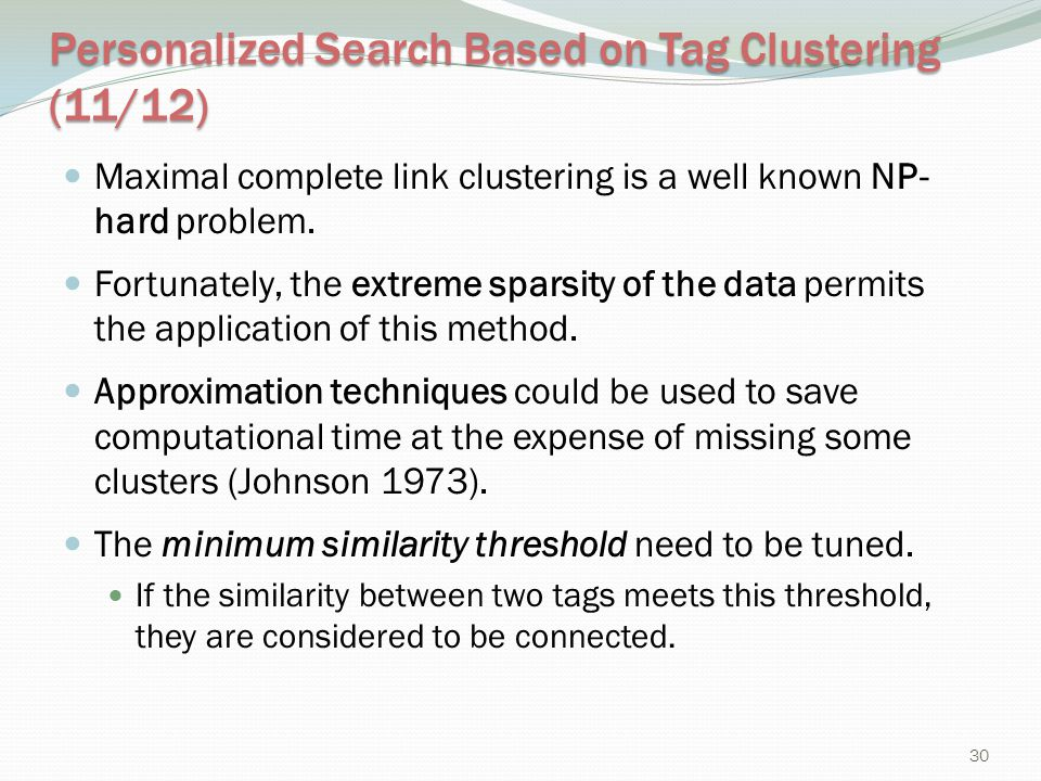 Personalized Search Based on Tag Clustering (11/12)