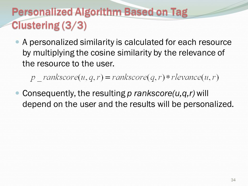 Personalized Algorithm Based on Tag Clustering (3/3)