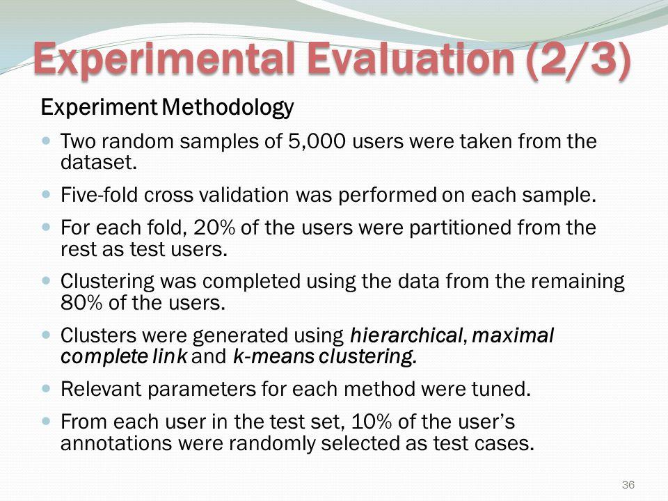 Experimental Evaluation (2/3)