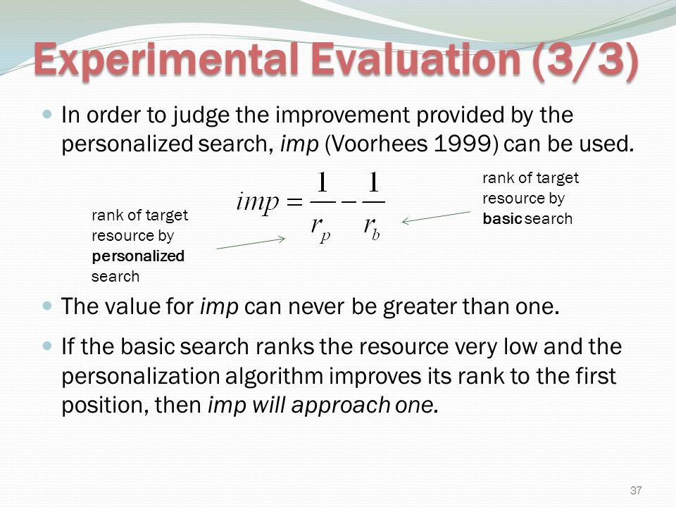Experimental Evaluation (3/3)