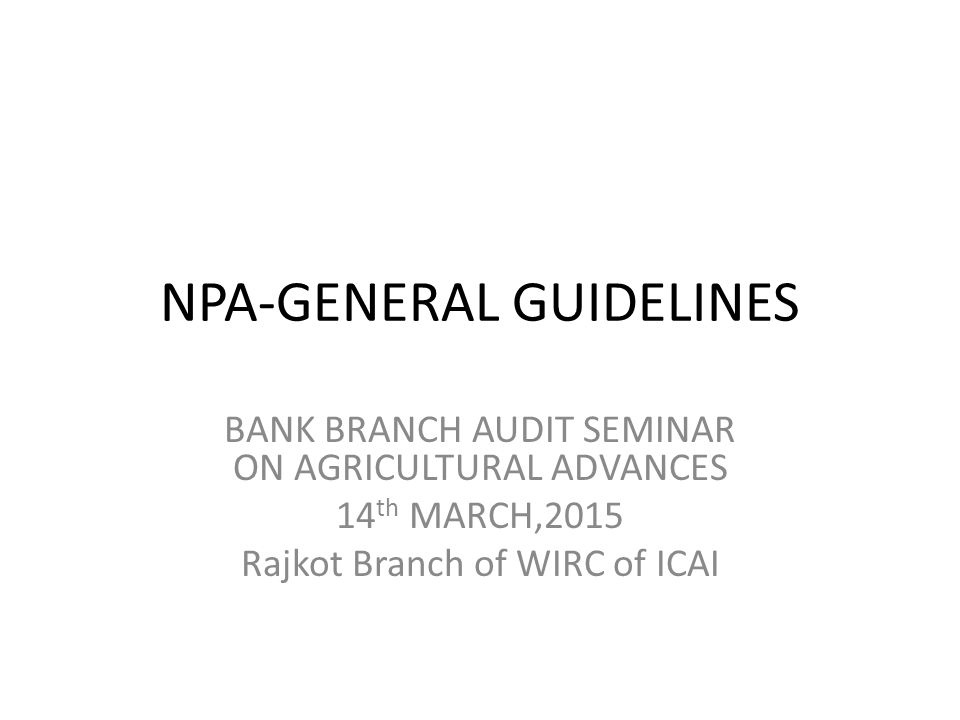 NPA-GENERAL GUIDELINES