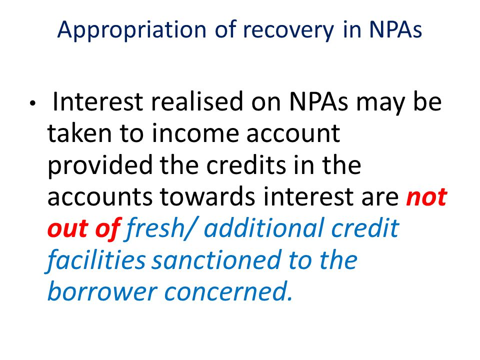 Appropriation of recovery in NPAs