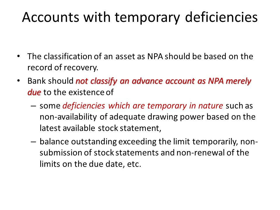 Accounts with temporary deficiencies