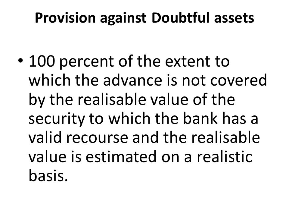 Provision against Doubtful assets