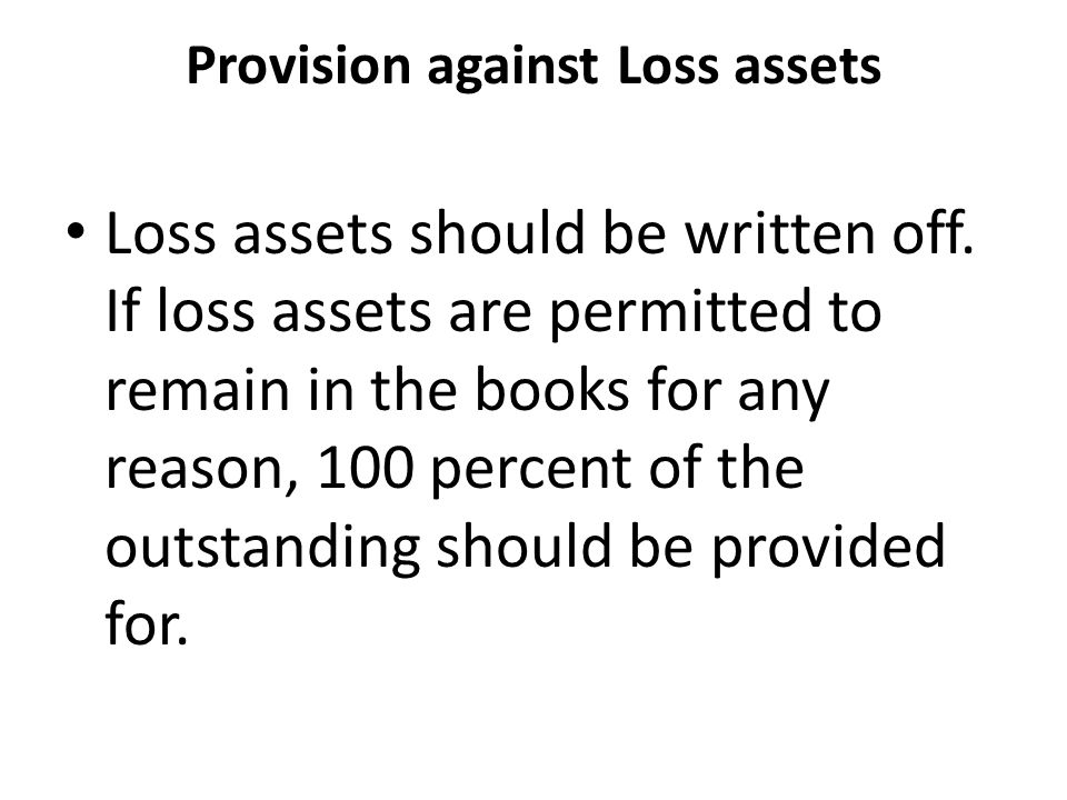 Provision against Loss assets