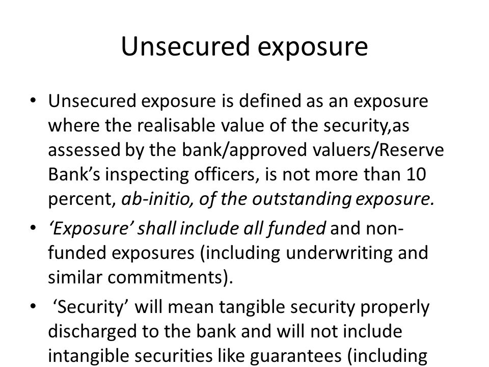 Unsecured exposure