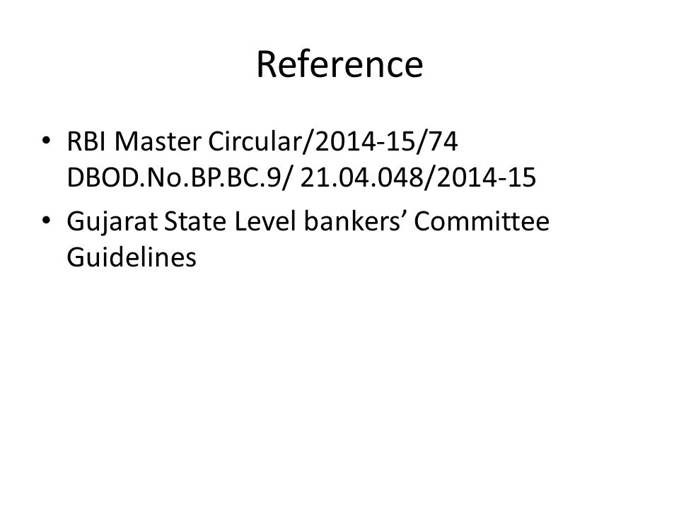 Reference RBI Master Circular/2014-15/74 DBOD.No.BP.BC.9/ 21.04.048/2014-15.